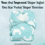 New And Improved Diaper Safari One Size Pocket Diaper Overview