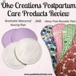 Öko Creations Postpartum Care Products Review